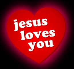 Jesus loves you heart and white background 1 free christian