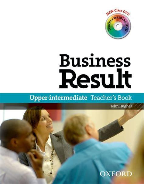 business result pre intermediate students business result teacher s book pack teacher s book with dvd intermediate by david grant