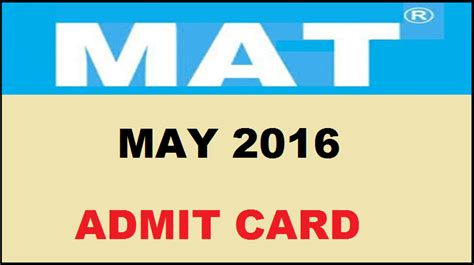 Mat For Mba Date by Aima Mat May Admit Card 2016 Www Aima In Now