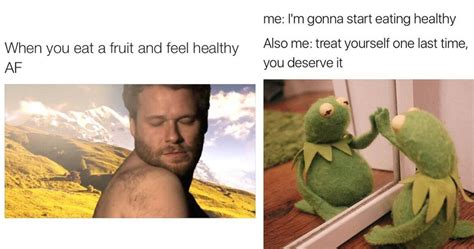 Healthy Eating Memes - 15 hilarious memes about being healthy that are real af