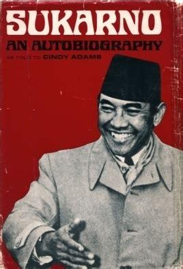 Bung Karno Penyambung Lidah Rakyat Indonesia By kejanggalan dalam biografi bung karno penyambung lidah