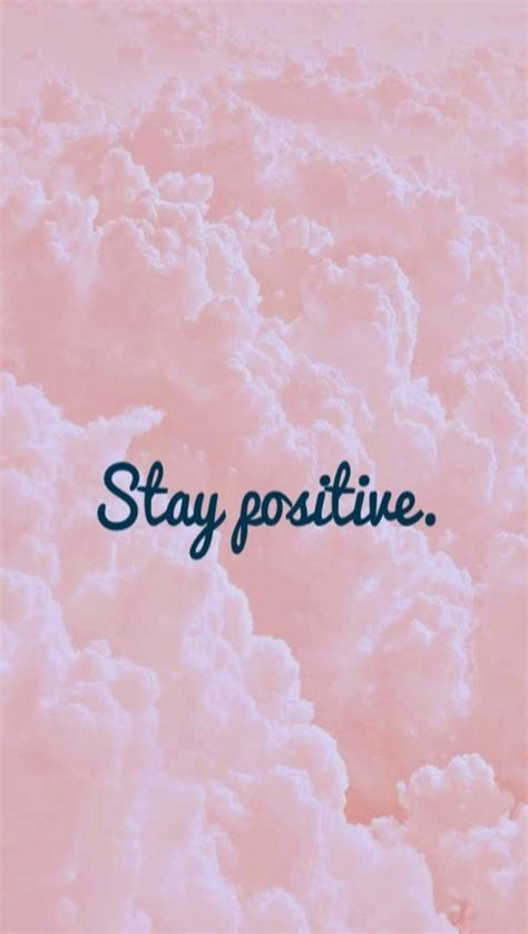stay positive wallpaper  lovey    zedge