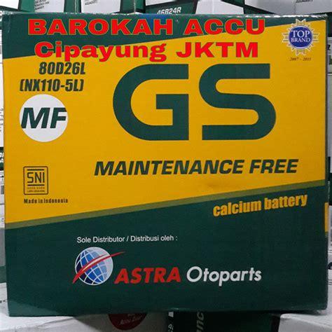 Aki Toyota Fortuner Bensin 100d26l Nx110 5l jual gs mf astra 80d26l nx110 5l 12 volt 70 ah