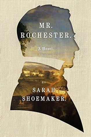 Book Review Mr By Dowler by Mr Rochester By Shoemaker Reviews Discussion