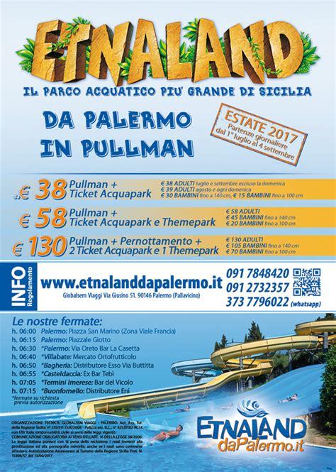 ingresso etnaland etnaland acquapark e themepark da palermo in pullman