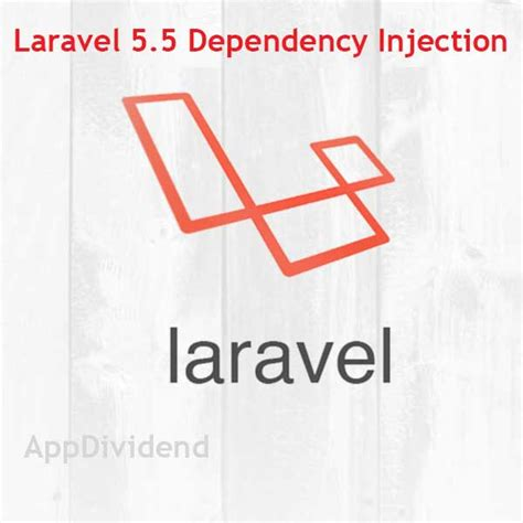 tutorial unity dependency injection laravel dependency injection tutorial exle from scratch