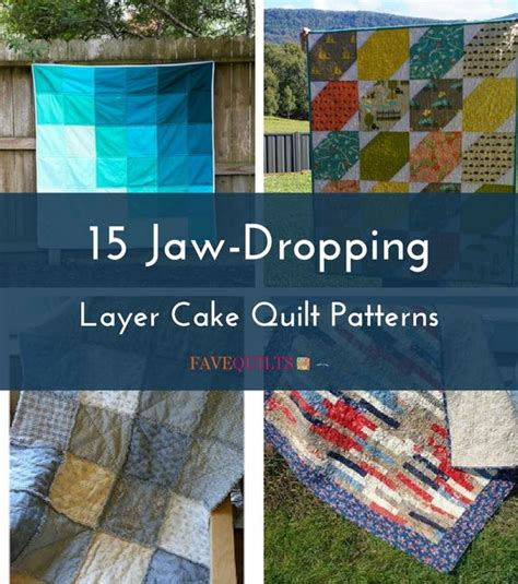 10 inch layer cake quilt patterns 15 jaw dropping layer cake quilt patterns favequilts