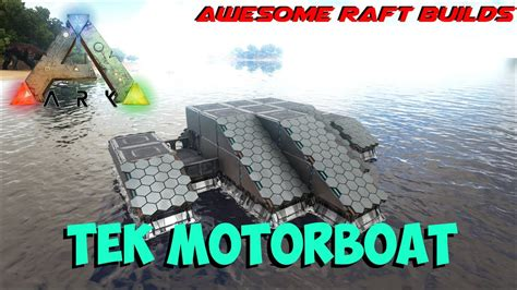 motorboat on ark tek motorboat awesome raft builds ark survival