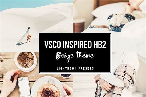 VSCO HB2 Beige Lightroom preset ~ Lightroom Presets