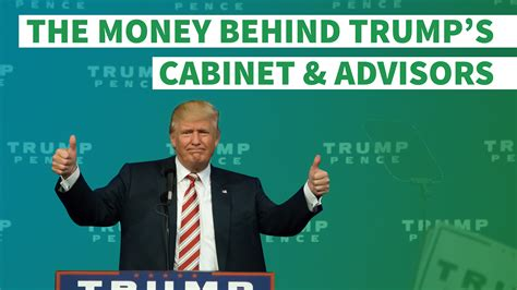 trump advisors and cabinet the money behind donald trump s cabinet and advisors