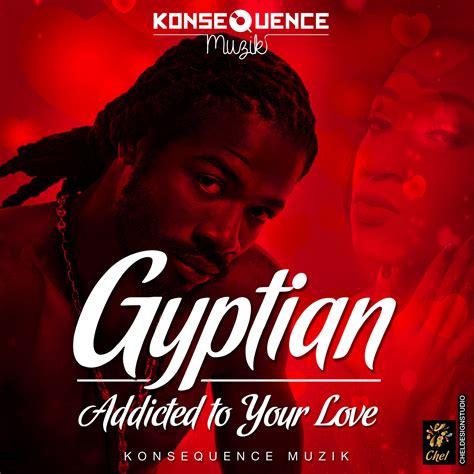 addicted mp mp3 gyptian addicted prod by konsequence muzik