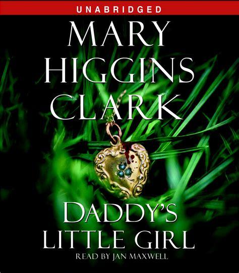 Daddys Higgins Clark s audiobook by higgins clark jan