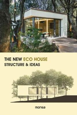 libro the modern house in arkitektura dok libros arquitectura the new eco house structure ideas