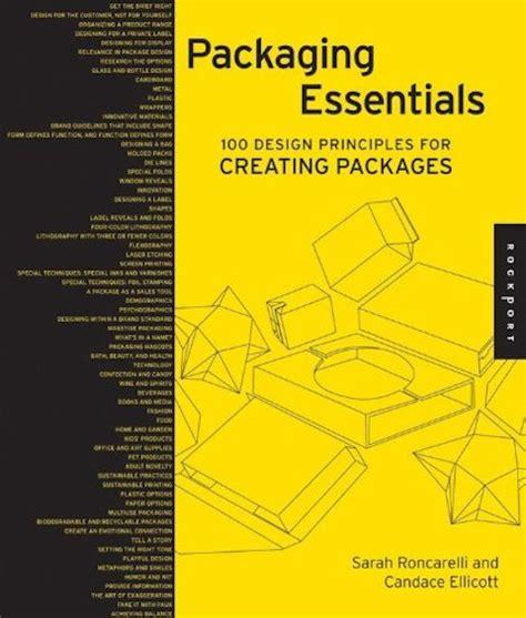 libro layout essentials 100 design 5 libros para aprender mucho m 225 s sobre el dise 241 o de envases paredro com