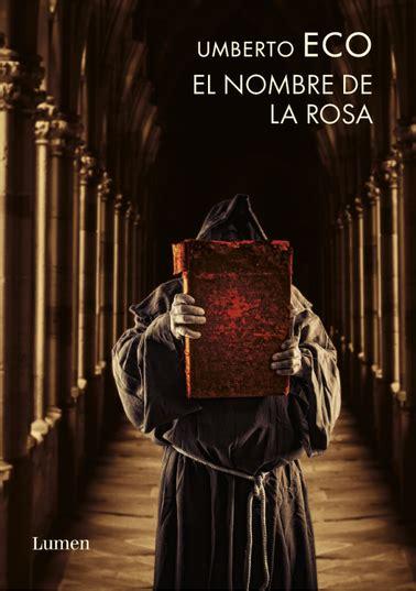 libro la rosa de los cr 243 nicas errantes el nombre de la rosa umberto eco