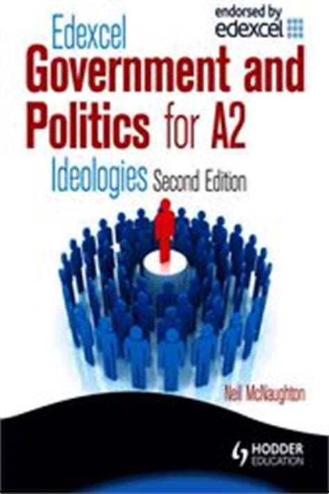 edexcel a2 political ideologies 1444180894 edexcel government politics for a2 ideologies ebook by neil mcnaughton 9781444154948