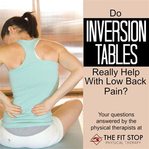 Do Inversion Tables Help Back Fit Stop Physical Therapy