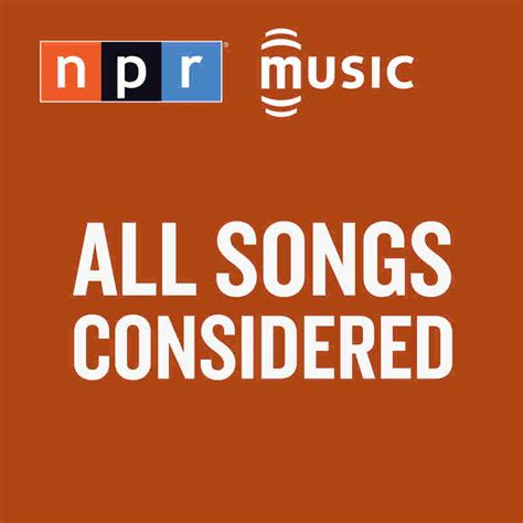 all song all songs considered npr
