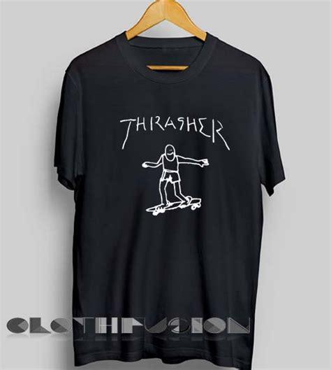 Kaos Tshirt Thrasher Skate Premium unisex premium thrasher logo skate t shirt design clothfusion