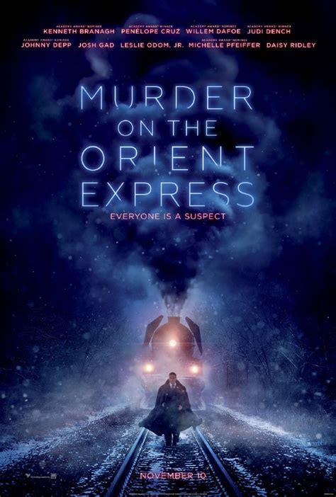 2017 movies murder on the orient express by kenneth branagh bookyurt com wp content uploads 2017 09 murder on the orient express poster jpg film friday