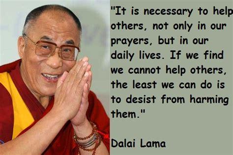Wedding Quotes Dalai Lama by Dalai Lama Motivational Quotes Quotesgram