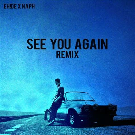 download mp3 barat see you again see you again eh de x naph remix chords chordify