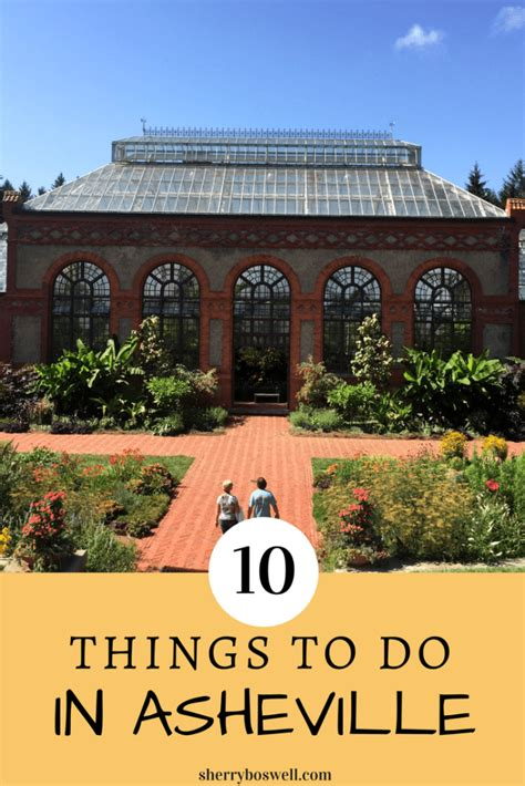 things to do in nc 10 things to do in asheville carolina