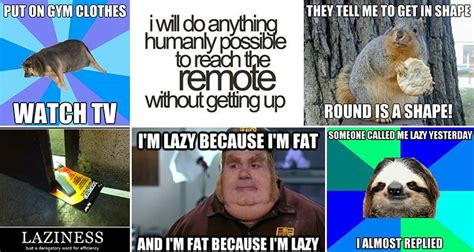 Hilarious Memes Pictures - 13 hilarious memes related to being lazy for you to enjoy