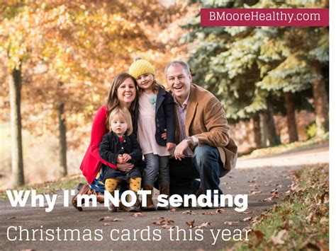Send Gift Card - why i am not sending christmas cards bmoore healthy