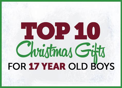 cool christmas gifts for 17 year old boys gifts for boys