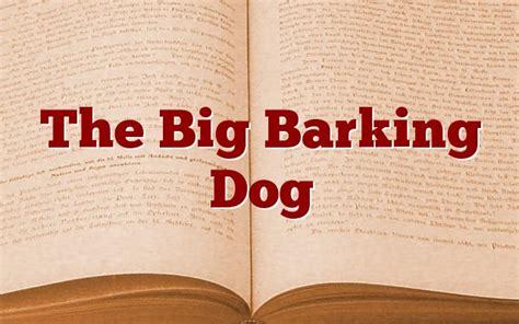 big barking the big barking pastor huff