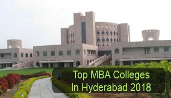 Best B Schools In Hyderabad For Mba by Top Mba Colleges In Hyderabad 2018 List Rating