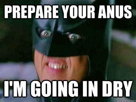 Prepare Your Anus Meme - image twil clara apotheosisvillage