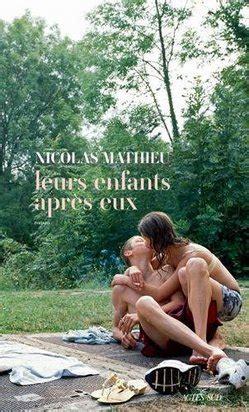 leurs enfants apr 232 s eux de nicolas mathieu mon avis - 2330108710 Leurs Enfants Apres Eux