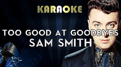 download mp3 too good at goodbyes cover sam smith too good at goodbyes official karaoke