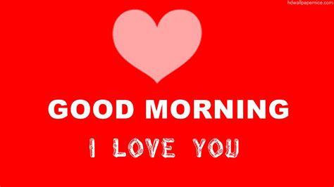 good morning love images good morning wishes for boyfriend pictures images page 11
