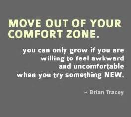 Out Of Comfort Zone by 62 Top Comfort Quotes And Sayings
