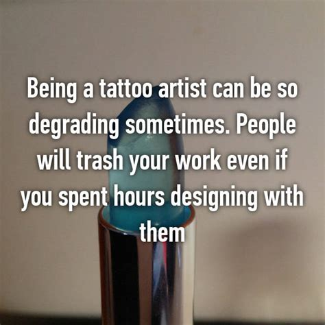 can a tattoo cost you your job 19 confessions from tattoo artists that will surprise you