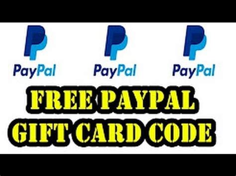 Where To Get A Paypal Gift Card - free paypal gift card 2017 how to get free paypal gift card paypal card codes