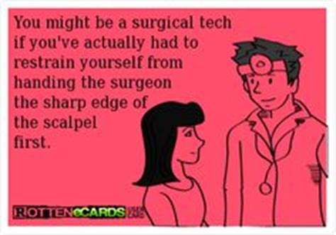 Surgical Tech Meme - 1000 images about surgical tech surgical humor on