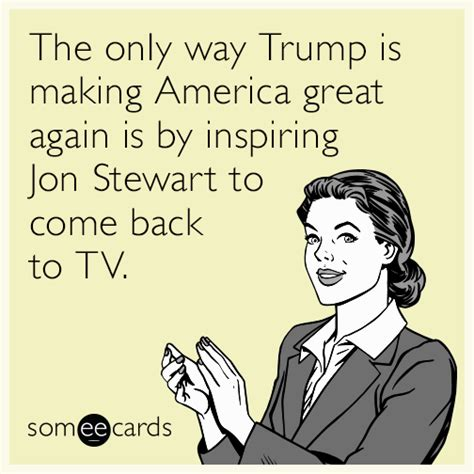 Make An Ecard Meme - the only way trump is making america great again is by