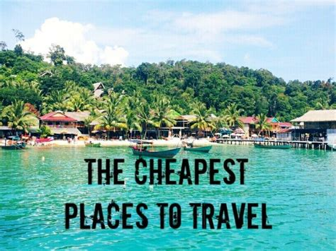 cheap places to live the cheapest places to live in the world 2014 autos post