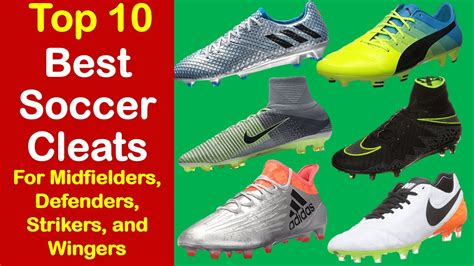 best football shoes for midfielders best soccer cleats 2017 top 10 soccer cleats for