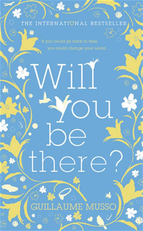 Will You Be There will you be there by guillaume musso