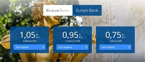 deutsche bank festgeldanlage euram bank festgeld im test erfahrungen mit euram bank