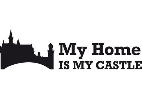 my home is my castle 2