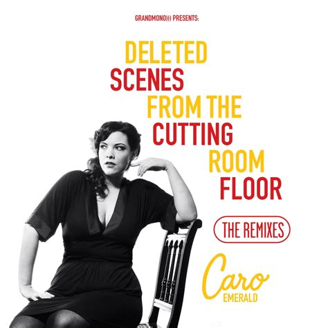 Deleted From The Cutting Room Floor by Caro Emerald Fanart Fanart Tv