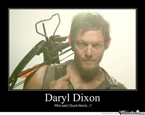 Daryl Dixon Meme - daryl dixon by cupper meme center