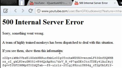 internal server error youtube s 500 internal server error joke youtube