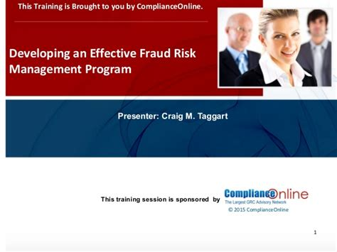 Mba Fraud Management by Complianceonline Ppt Format 2015 Developing An Effective